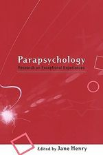 A-Z Parapsychology : Research on Exceptional Experiences