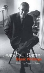 Jean-Paul Sartre : Basic Writings - Jean-Paul Sartre