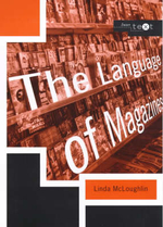The Language of Magazines : An Annotated Bibliography - Linda McLoughlin