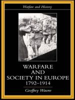 Warfare and Society in Europe, 1792-1914 - Geoffrey Wawro