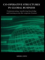 Co-operative Structures in Global Business : Communicating, Transferring Knowledge and Learning Across the Corporate Frontier - Gordon Boyce