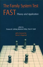The Family Systems Test (FAST) : Theory and Application