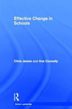 Effective Change in School - Chris James