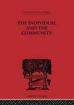 The Individual and the Community : A Historical Analysis of the Motivating Factors of Social Conduct - Wen Kwei Liao