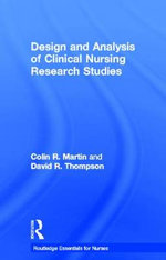 Design and Analysis of Clinical Nursing Research Studies - Colin R. Martin