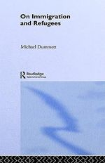 On Immigration and Refugees - Michael Dummett