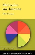 Motivation and Emotion : Textbook - Philip Gorman