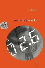 Interviewing for Radio - Jim Beaman