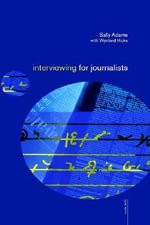 Interviewing for Journalists - Wynford Hicks