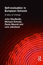 Self-evaluation in European Schools : A Story of Change - John MacBeath
