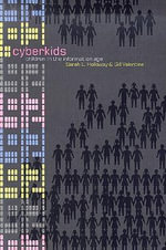 Cyberkids : Youth Identities and Communities in an on-Line World - Sarah L. Holloway