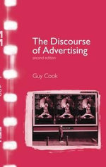 The Discourse of Advertising : the Triumph of American Materialism - Guy Cook