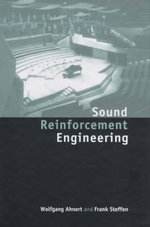 Sound Reinforcement Engineering : Fundamentals and Practice - Wolfgang Ahnert