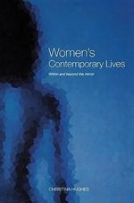 Women's Contemporary Lives : Within and Beyond the Mirror - Christina Hughes