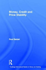 Money, Credit and Price Stability - Paul Dalziel