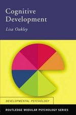 Cognitive Development : Textbook - Lisa Oakley