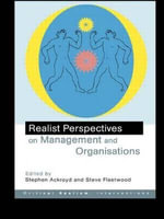 Realist Perspectives of Business and Organization