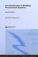 Introduction to Building Procurement Systems : Second Edition - J. W. E. Masterman
