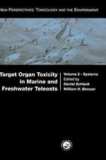 Target Organ Toxicity in Marine and Freshwater Teleosts : Systems v.2