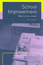 School Improvement : What's in It for Schools? - Alma Harris