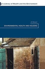 Environmental Health and Housing - Jill Stewart