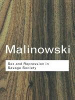 Sex and Repression in Savage Society : Routledge Classics - Bronislaw Malinowski