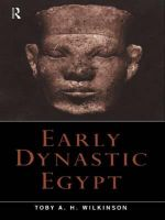 Early Dynastic Egypt : Strategies, Society and Security - Toby A. H. Wilkinson