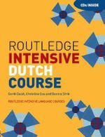 Routledge Intensive Dutch Course : 1st Edition - Gerdi Quist