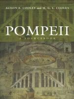 Pompeii : A Sourcebook - Alison E. Cooley