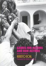 Games for Actors and Non-actors - Augusto Boal