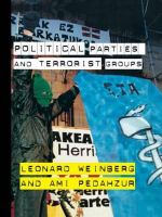 Political Parties and Terrorist Groups : Win or Lose--How History's Great Political Leaders... - Leonard B. Weinberg