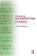 Introducing Interpreting Studies - Franz Pochhacker
