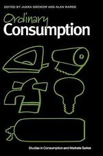 Ordinary Consumption : The Commodification of Health Care