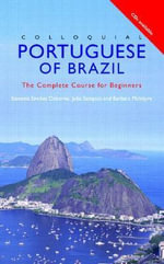 Colloquial Portuguese Brazil : The Complete Course for Beginners : 2nd Edition - Barbara McIntyre