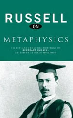 Russell on Metaphysics : Selections from the Writings of Bertrand Russell - Bertrand Russell