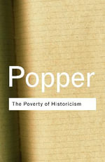 The Poverty of Historicism : Routledge Classics - Sir Karl R. Popper