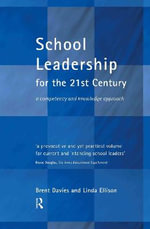 School Leadership in the 21st Century : Developing a Strategic Approach - Christopher Bowring-Carr