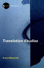 Translation Studies : A Documentary Record - Susan Bassnett-McGuire