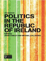 Politics in the Republic of Ireland - John Coakley