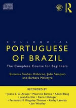 Colloquial Portuguese of Brazil : The Complete Course for Beginners - Esmenia Simoes Osborne