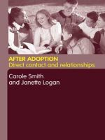 After Adoption : Direct Contact and Relationships - Carole R. Smith