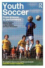 Youth Soccer : From Science to Performance - Thomas Reilly