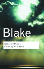 Collected Poems : Routledge Classics - William Blake