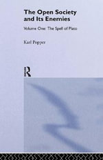 The Open Society and Its Enemies: v. 1 : The Spell of Plato - Sir Karl R. Popper