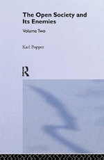 The Open Society and Its Enemies: v. 2 : Hegel and Marx - Sir Karl R. Popper