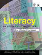 Literacy : An Advanced Resource Book for Students - Brian V. Street