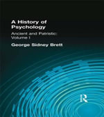 A History of Psychology : Ancient and Patristic v. 1 - George Sidney Brett