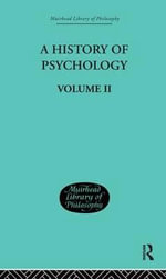 A History of Psychology : Mediaeval and Early Modern Period v. 2 - George Sidney Brett