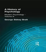 A History of Psychology : v. 3 - George Sidney Brett