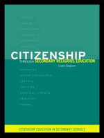 Citizenship Through Secondary Religious Education - Liam Gearon